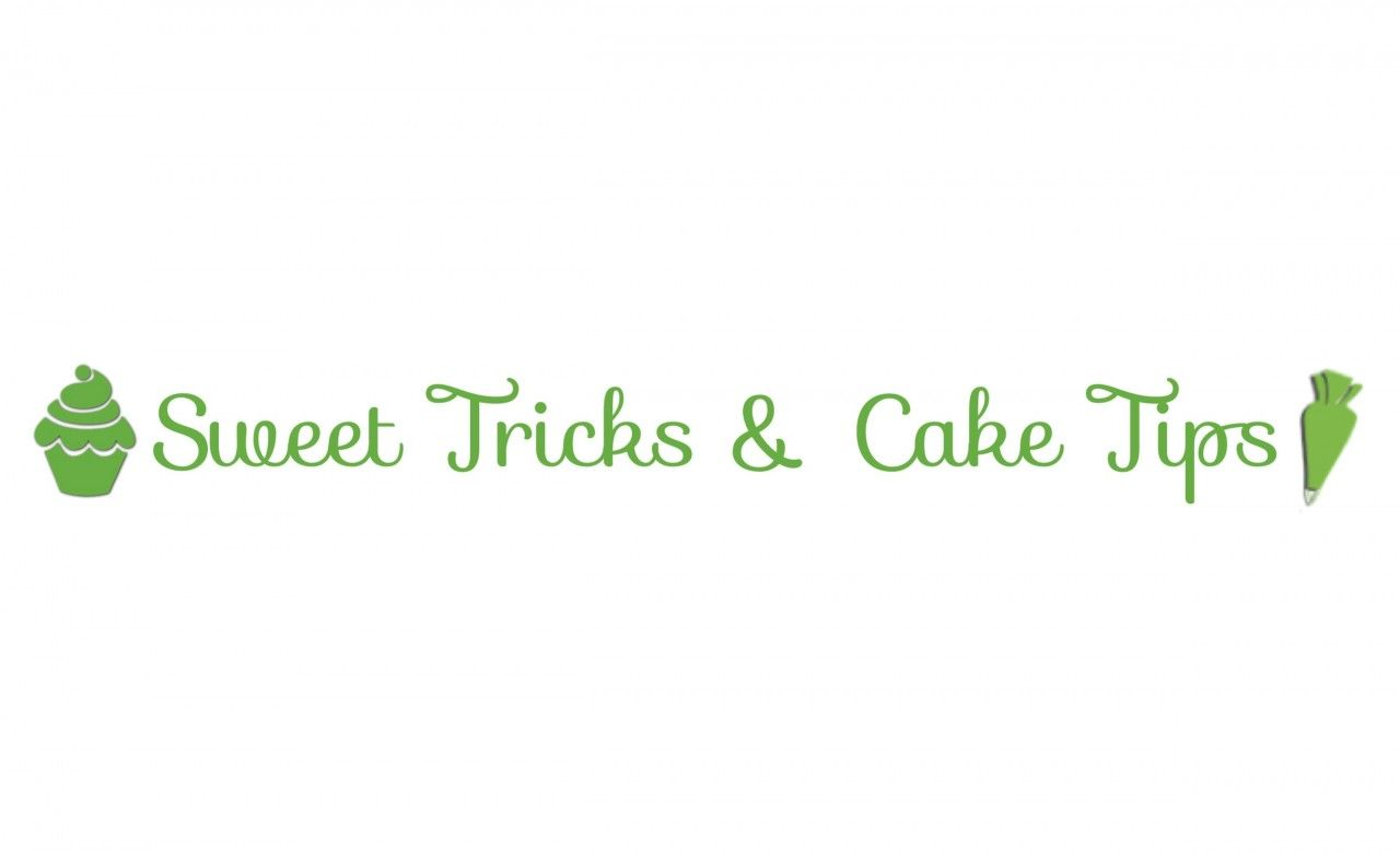 Sweet Tricks and Cake Tips- Organization!