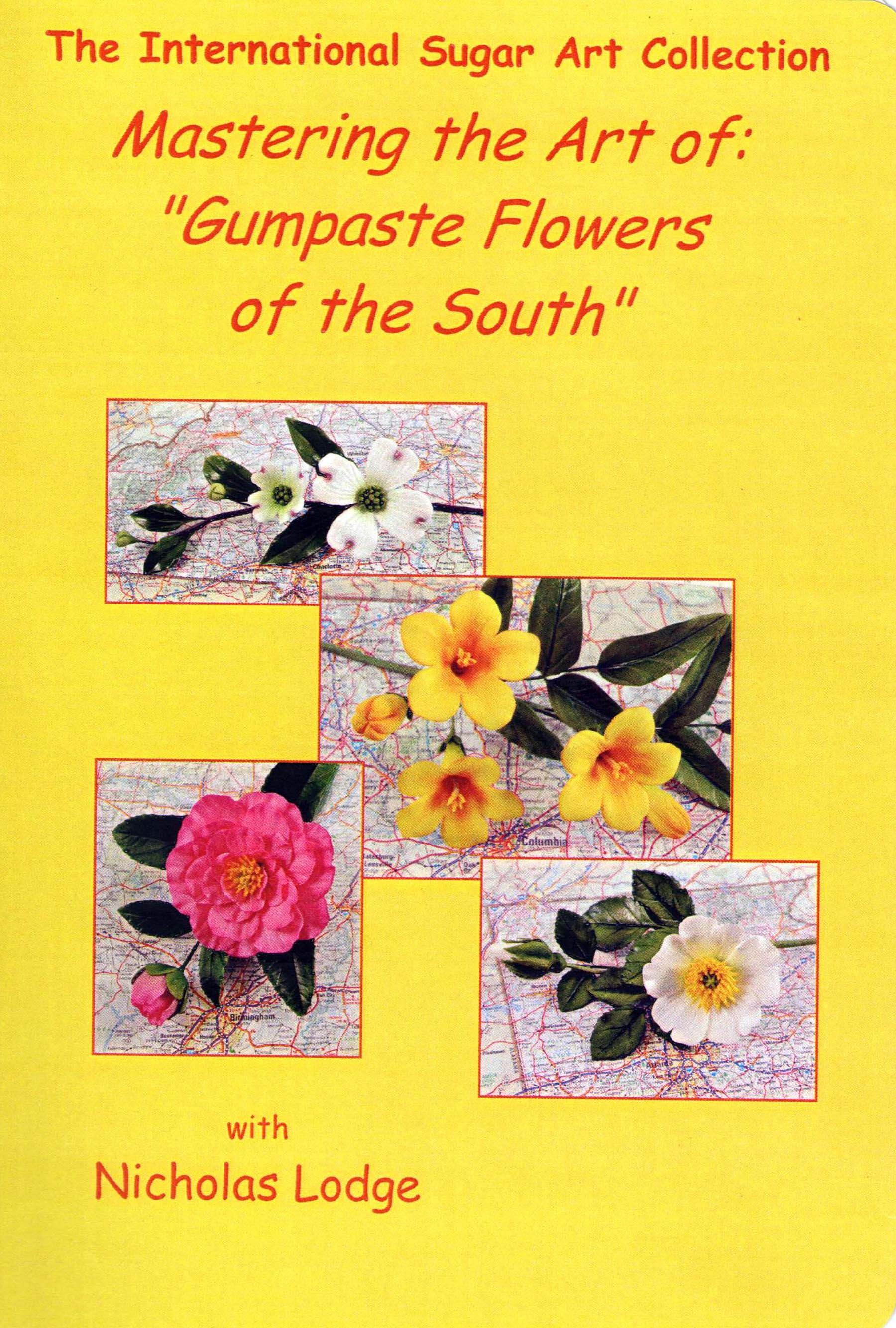 NL16 - NL Mastering the Art of Gumpaste Flowers of the South DVD